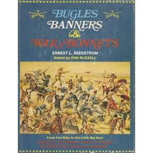 Bugles, banners, and war bonnets (9780870042300): Ernest