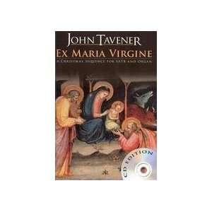 John Tavener Ex Maria Virgine (Book & CD) (9781849382038