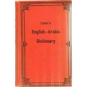 Tabets English Arabic dictionary Elie Tabet Books