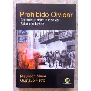 DOS MIRADAS SOBRE LA TOMA DEL PALACIO DE JUSTICIA (Spanish Edition