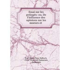 César Chesneau Dumarsais, Dumarsais Paul Henri Thiry Holbach: Books