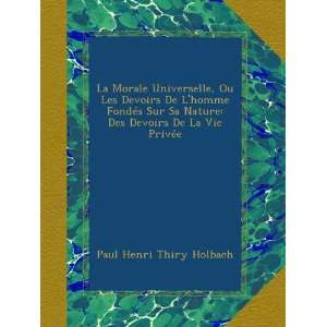 Privée (French Edition): Paul Henri Thiry Holbach:  Books