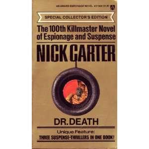 Dr. Death (Nick Carter, 100) Nick Carter Books