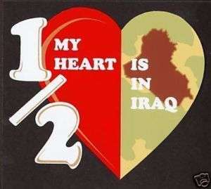 Half My Heart Is In Iraq Decal Sticker