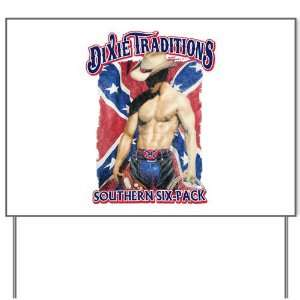Yard Sign Dixie Traditions Southern Six Pack On Rebel Flag
