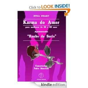 Karma do Amor   Para mulheres de 18 a 25 anos (01) (Portuguese Edition