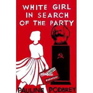 White Girl Search Party (Hadeda Books) (9780869809044