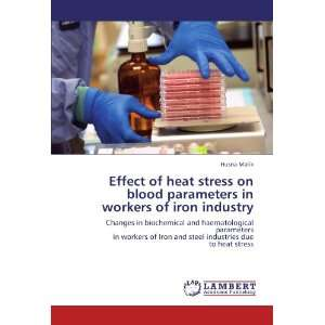 industries due to heat stress (9783844327830): Husna Malik: Books