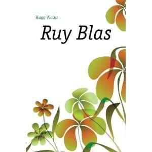 Ruy Blas Hugo Victor Books