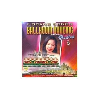 Ilocano Songs Ballroom Dancing Medley Vol. 5 (includes: Rigat Ken Nam