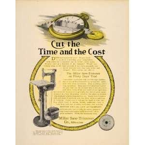 1908 Ad Miller Saw Trimmer Router Antique Machine Watch