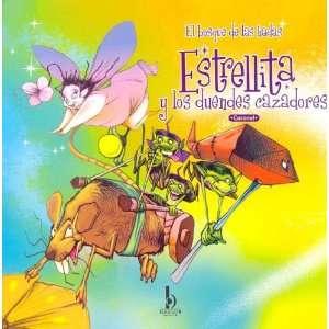 Estrellita y Los Duendes Cazadores   El Bosque de Las