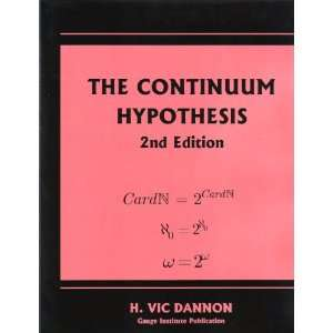 Continuum Hypothesis 2nd Edition (9780980128772): H. Vic Dannon: Books