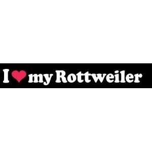 8 I Love Heart My Rottweiler Dog White Vinyl Decal