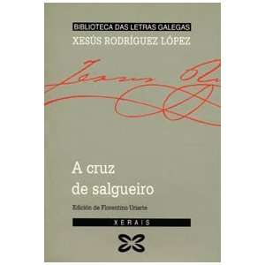 A Cruz De Salgueiro / Cross Willow (Biblioteca das letras