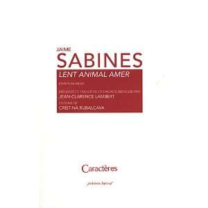 animal amer (French Edition) (9782854464863): Jaime Sabines: Books