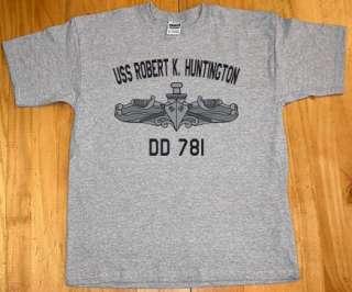 US USN Navy USS Robert K. Huntington DD 781 T Shirt