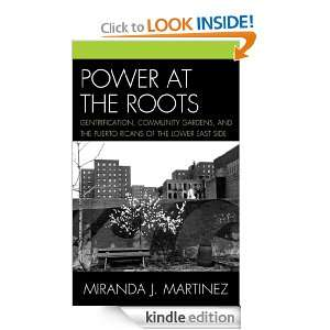 at the Roots Gentrification, Community Gardens, and the Puerto Ricans