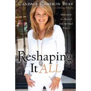 ]: Darlene Schacht (Author) Candace Cameron Bure (Author): Books