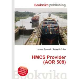HMCS Provider (AOR 508) Ronald Cohn Jesse Russell Books