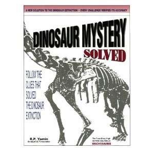 Dinosaur Mysery Solved (9781419691188) Rober Yamin