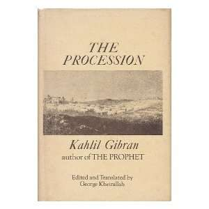 (The Wisdom Library): Kahlil Gibran, George Kheirallah: Books
