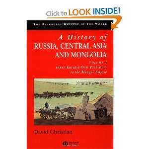 A History of Russia, Central Asia and Mongolia, Vol. 1