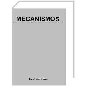 Kozhevnikov, Mecanismos Kozhevnikov, 1 TOMO TAPA DURA