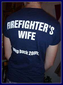 FIREFIGHTERS WIFE SLIM CUT T SHIRT Hot and Unique