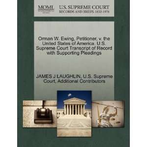 Orman W. Ewing, Petitioner, v. the United States of
