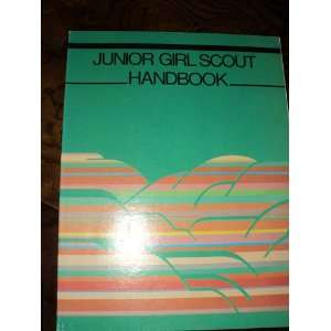 Junior Girl Scouts Handbook Girl Scouts of USA America Books