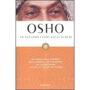 Lo sguardo fuori dagli schemi (9788845270895): Osho: Books