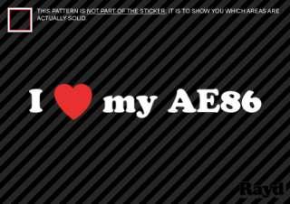 Love my AE86 Sticker Decal Die Cut hachiroku 4age