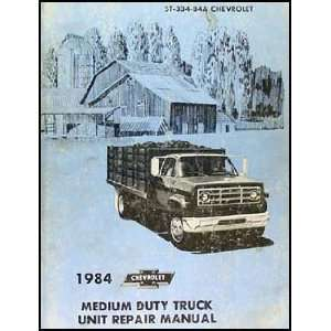 1984 Chevrolet Medium Duty Truck Unit Repair Shop Manual