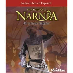 El Principe Caspian  Las Cronicas de Narnia (Cronicas de Narnia