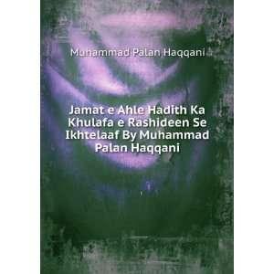 Se Ikhtelaaf By Muhammad Palan Haqqani: Muhammad Palan Haqqani: Books