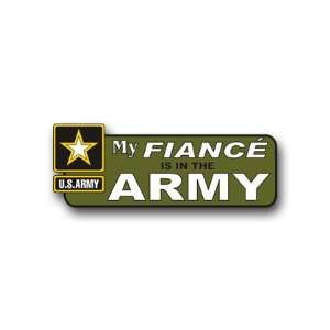 United States Army My Fiance is in the Army Bumper