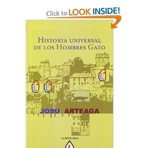 Historia universal de los hombres gato [Perfect Paperback]