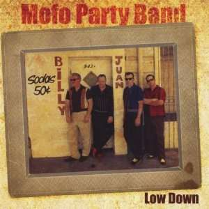 Low Down: Mofo Party Band: Music
