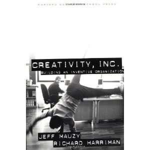. Building an Inventive Organization [Hardcover] Jeff Mauzy Books