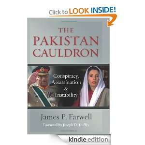 The Pakistan Cauldron: Conspiracy, Assassination & Instability: James
