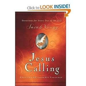 Jesus Calling: Enjoying Peace in His Presence Sarah Young