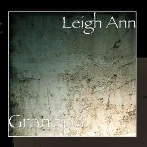 Grandpa: Leigh Ann: Music