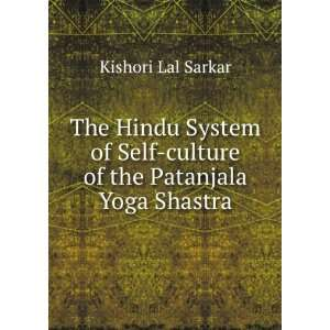 of the Patanjala Yoga Shastra Kishori Lal Sarkar  Books