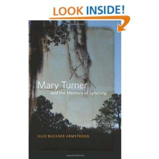Mary Turner and the Memory of Lynching (9780820337661