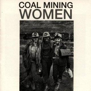 : Daughters of the Mountain: Women Coal Miners in Central Appalachia