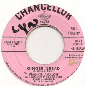 GINGER BREAD / BLUE BETTY (1958 45rpm) Frankie Avalon Music