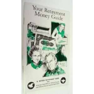 Your retirement money guide (A Better Retirement book
