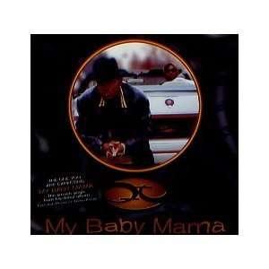 My Baby Mama: Qt: Music