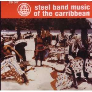 Steel Band Music of the Carribbean Various Artists Music